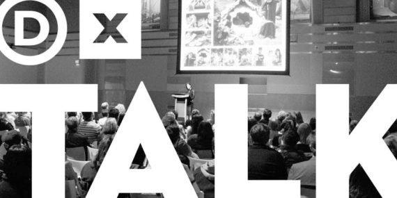 DXTalks: Because It's 2017