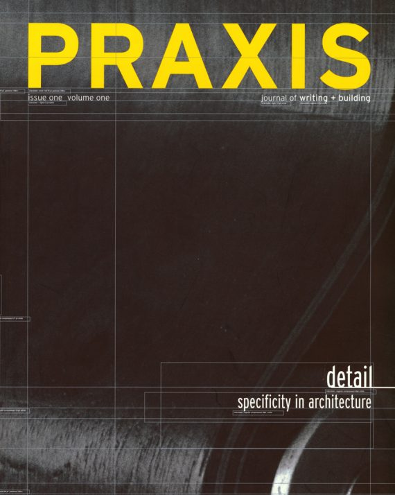 Field Files profiled in Praxis: Detail/Specificity in Architecture