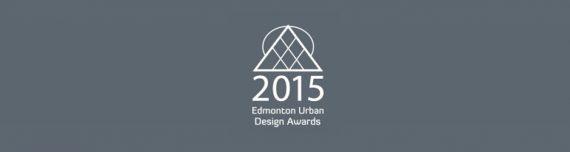 2015 Edmonton Urban Design Awards