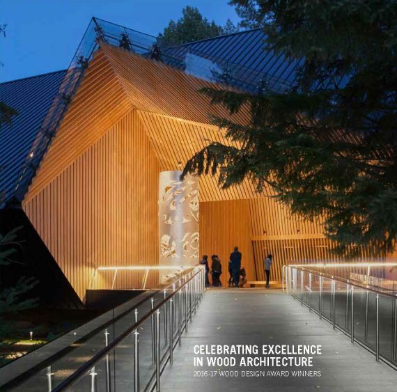 Awarding Excellence in Wood Architecture